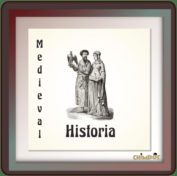 Chimpos-tematica-Historia-Medieval